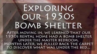 Exploring 1950s Bomb Shelter