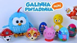 GALINHA PINTADINHA ABRINDO SURPRESAS PATRULHA CANINA PEPPA PIG KINDER JOY COM PINTINHO AMARELINHO