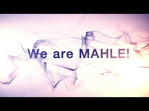 We are MAHLE!