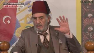 Üstad Kadir Mısıroğlu ile Cumartesi Sohbetleri 18 02 2017
