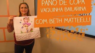 Pano de Copa Vaquinha Bailarina com Beth Mattelli