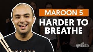 Harder To Breathe Maroon 5 Aula De Bateria