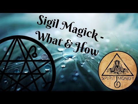 Sigil Magick - What It Is & How To Use It