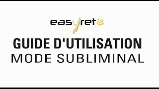 Quantel Medical EasyRet - Guide Utilisation Subliminal