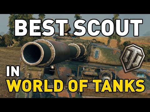 The Best Scout in World of Tanks