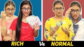 Life : Rich Vs. Normal | SAMREEN ALI