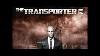تريلر فيلم Transporter 5  ( 2019 ) jason statham