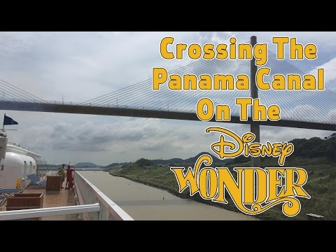Crossing the Panama Canal on the Disney Wonder