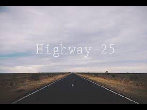 highway 25 (Original song)
