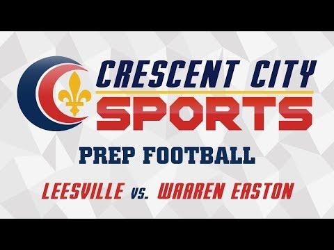 Crescent City Sports Prep Football - Leesville vs. Warren Easton