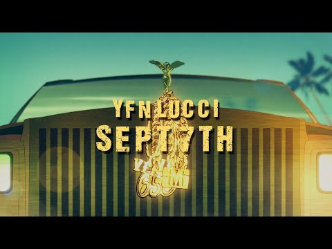 YFN Lucci – September 7th