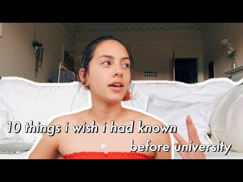 10 things i wish i had known before university / first year