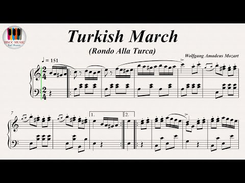 Turkish March (Rondo Alla Turca) Piano Sonata No. 11 K. 331 Movement 3  - Wolfgang Amadeus Mozart