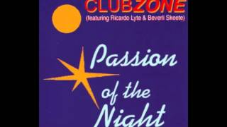 Clubzone Feat  Ricardo Lyte   Passion Of The Night