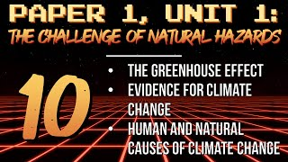 AQA GCSE Geography Revision NH10: Climate change (evidence for, human causes, natural causes)