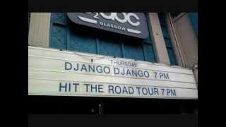 Django Django - Hand of Man (Live)