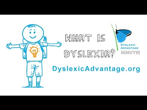 The Advantages Of Dyslexia And Why E >> What Is Dyslexia Dyslexic Advantage One Minute Video Youtube