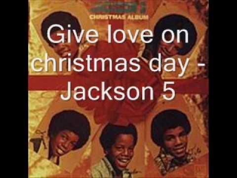 Give love on christmas day - Jackson 5 [HQ]