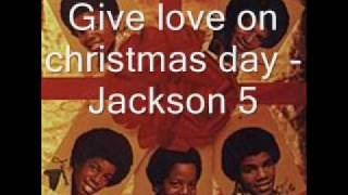 Give love on christmas day - Jackson 5 [HQ]