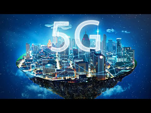 Why 5G Will Change The World
