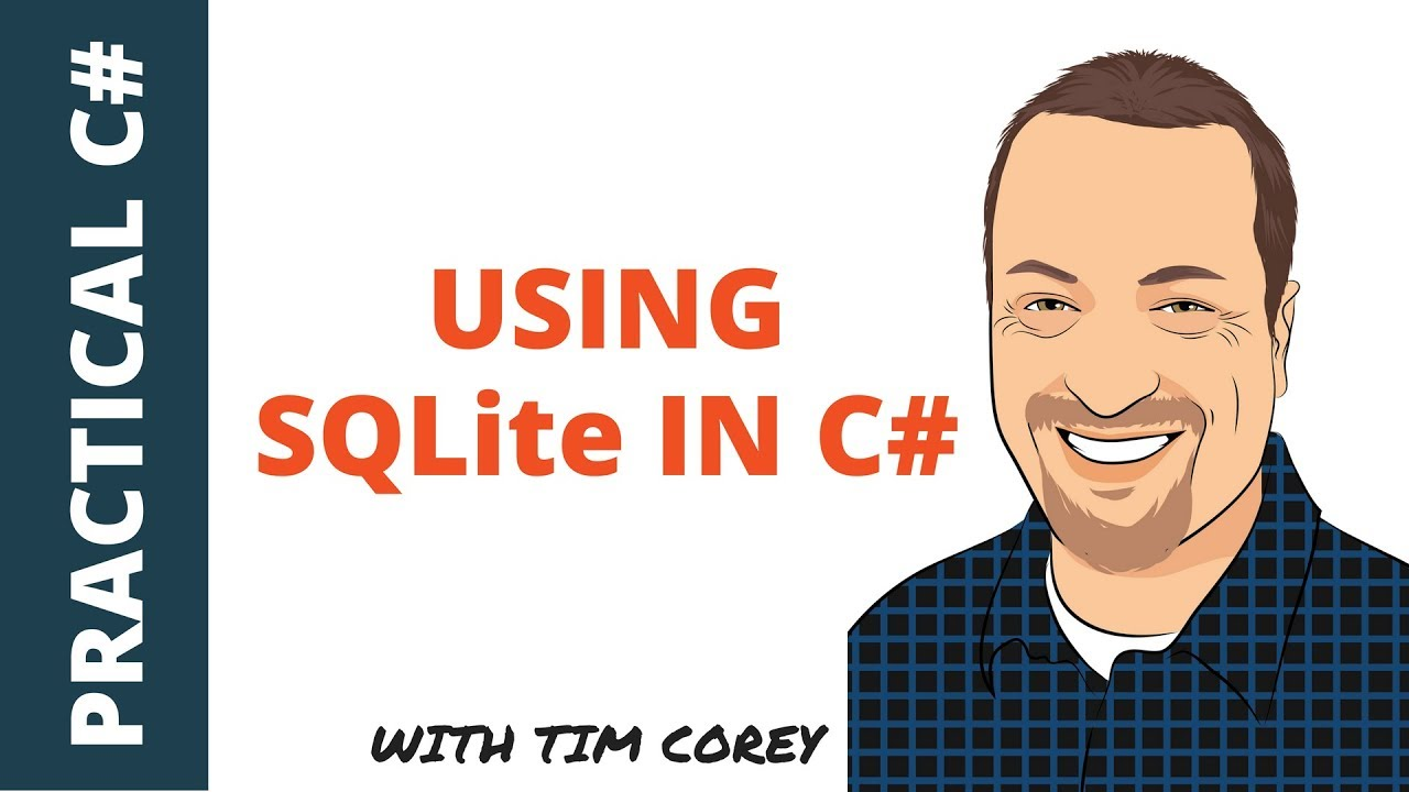 Using SQLite in C# – Building Simple, Powerful, Portable Databases for Your Application