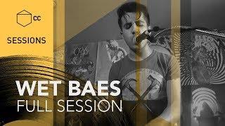 Wet Baes en vivo Full Session   CC SESSIONS