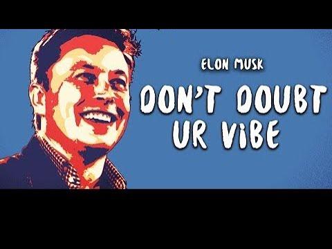Elon Musk - Don't Doubt ur Vibe (Lyrics)