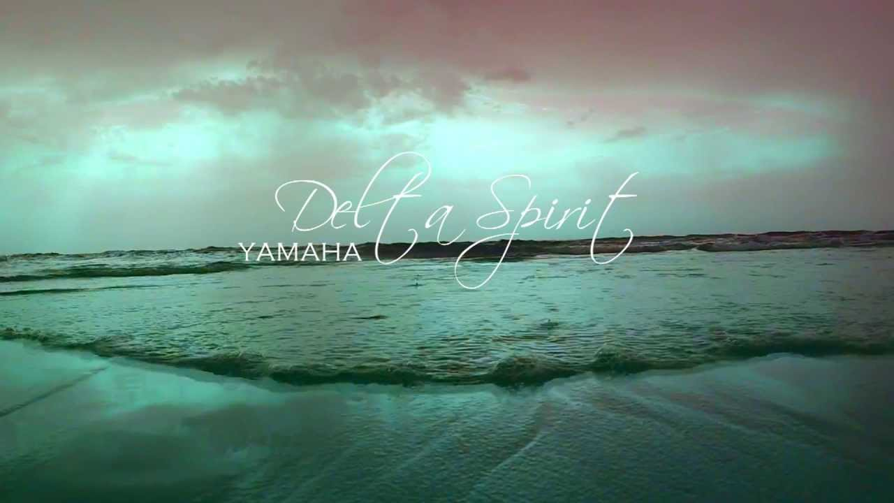 Delta Spirit Lyrics Yamaha