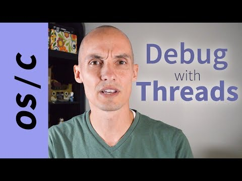 Debugging with Multiple Threads (gdb, pthreads)