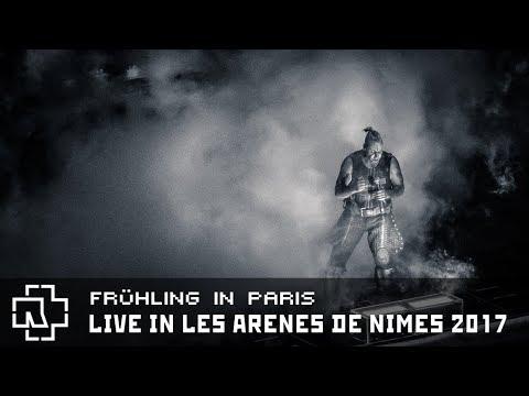 Rammstein - Frühling in Paris Live in Les Arènes de Nîmes 2017 (Multicam)