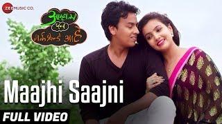 Maajhi Saajni - Full Video | Aamhala Pan Girlfriend Aahe | Amol Jadav & Arohi Dike | Samir Raval