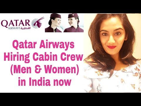 Qatar Airways is hiring Cabin Crew/ Air Hostess in India: Job Vacancy Update