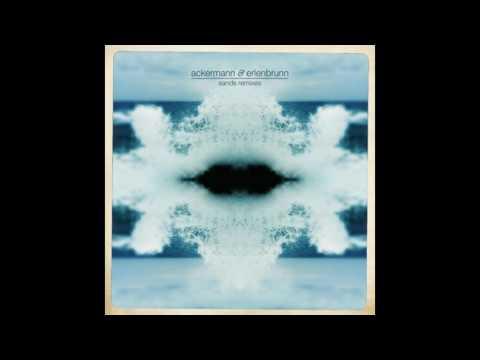 Ackermann & Erlenbrunn - Sands (Felix Reiter Remix)