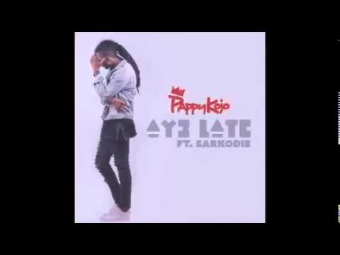 Download Pappy Kojo – Ay3 Late ft. Sarkodie (Audio Slide)