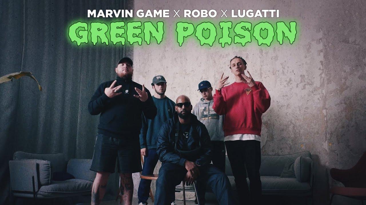 Marvin Game x ROBO x Lugatti - Green Poison (Official Video)