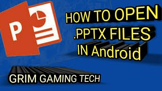 How to open .pptx files in android phone | in hindi