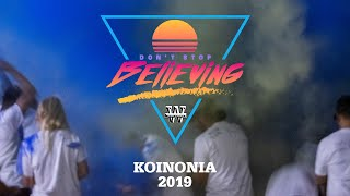Koinonia 2019 - Don't Stop Believing