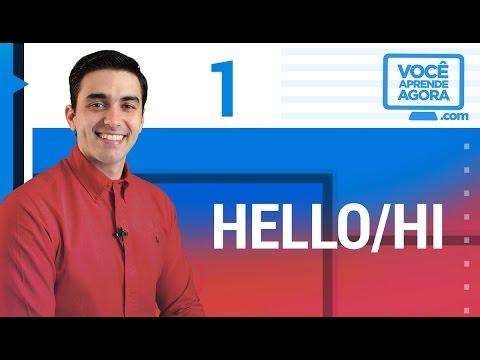 AULA DE INGLÊS 1 Hello/Hi