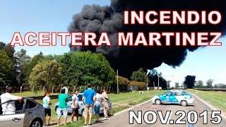 Incendio Aceitera Martinez