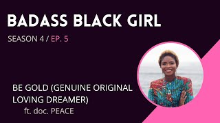 Badass Black Girl [the Vlog] - Ep. 5 S4