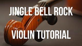 Violin Tutorial: Jingle Bell Rock