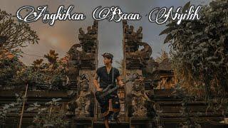Angkihan Baan Nyilih Widi Widiana ️ Versi Rock