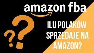 Amazon FBA - Ilu Polaków tak naprawdę sprzedaje na Amazonie?