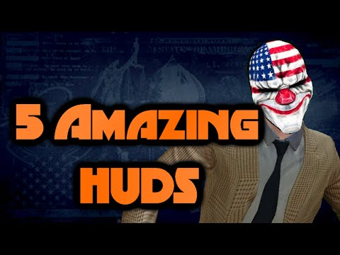 Payday 2 Best Huds 2020 Payday 2: 5 Amazing HUD Mods   YouTube