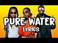 Mustard, Migos - Pure Water (Lyrics)