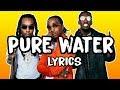 Download mp3 Mustard, Migos - Pure Water (Lyrics) for free