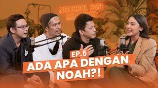 Download Lagu NSS Ep.5 - NOAH: Mencoba Berkarya Dikala Band Sedang Tidak Diminati mp3