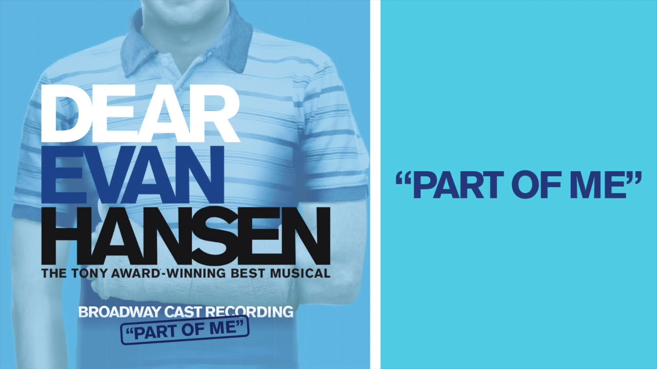 Part Of Me Dear Evan Hansen Youtube