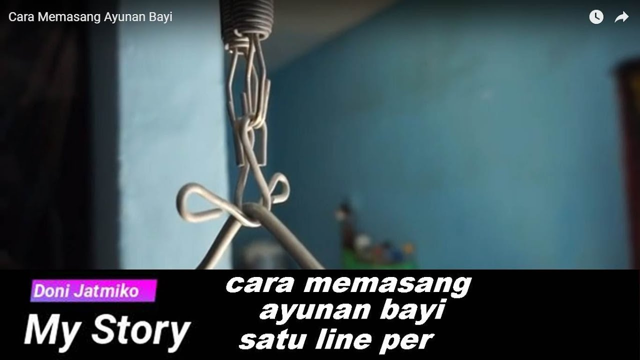 Cara Memasang Ayunan Bayi 1 Line Per Youtube Joeyi