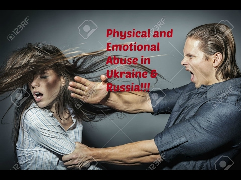 Physical And Emotional Abuse In Ukrainian & Russian Families!!!